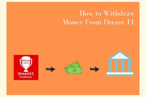 How to Withdraw Money From Dream 11